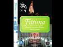 Fátima e a América do Norte, fascínio e devoção do outro lado do oceano - 4º DVD