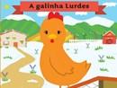 Os filhotes dos animais da quinta - 5. A galinha Lurdes