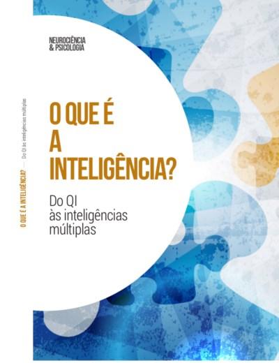 O que é a inteligência? Do QI às inteligências múltiplas