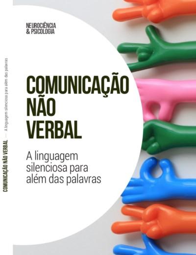 Comunicação não verbal – A linguagem silenciosa para além das palavras