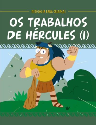 Os Trabalhos de Hércules (I)