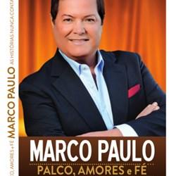 Marco Paulo – Palco, Amores e Fé