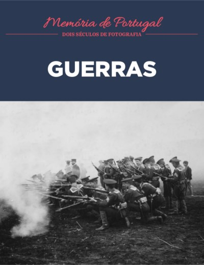 Memória de Portugal - 21. Guerras