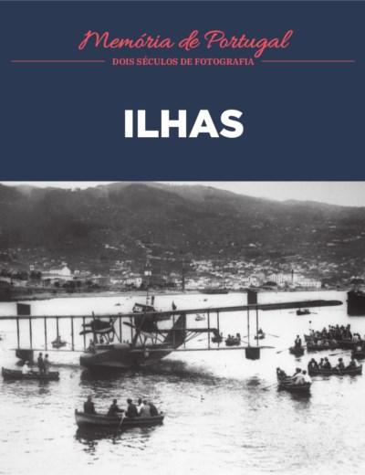 Memória de Portugal - 22. Ilhas
