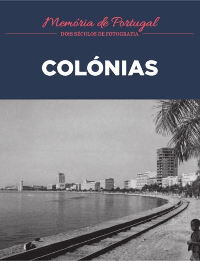 Memória de Portugal - 24. Colónias