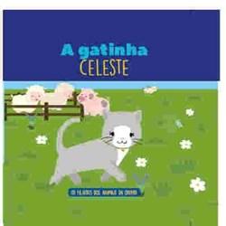 Filhotes dos Animais da Quinta - Livro Gatinha Celeste + Oferta Peluche
