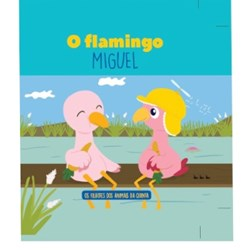 Filhotes dos Animais da Quinta - Livro Flamingo Miguel + Oferta de Peluche