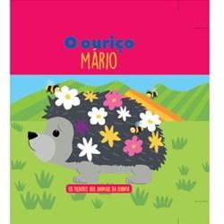 Filhotes dos Animais da Quinta - Livro Ouriço Mário + Oferta de Peluche