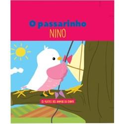 Filhotes dos Animais da Quinta - Livro Passarinho Nino + Oferta de Peluche