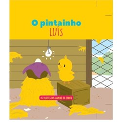 Filhotes dos Animais da Quinta - Livro Pintaínho Luís + Oferta de Peluche