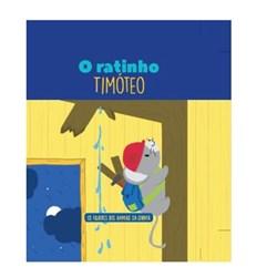 Filhotes dos Animais da Quinta - Livro Ratinho Timóteo + Oferta de Peluche