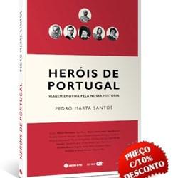 Heróis de Portugal - Viagem emotiva pela nossa história.