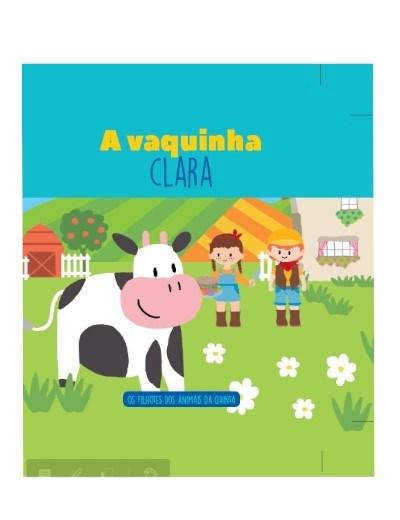 Filhotes dos Animais da Quinta - Livro Vaquinha Clara + Oferta de Peluche