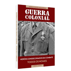 Guerra Colonial - Heróis condecorados em combate (todos os nomes)