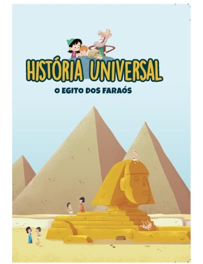 História Universal - O Egipto dos Faraós