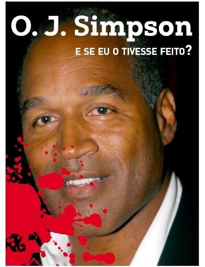 Coleção Crime e Castigo - O.J. Simpson- E se eu o tivesse feito