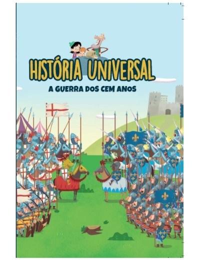 História Universal - Ent. 22 A Guerra dos cem Anos