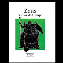 Mitologia Clássica - Ent. 6 Zeus, senhor do Olimpo