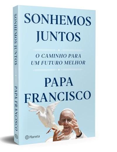 Livro - Sonhemos Juntos  Papa Francsico