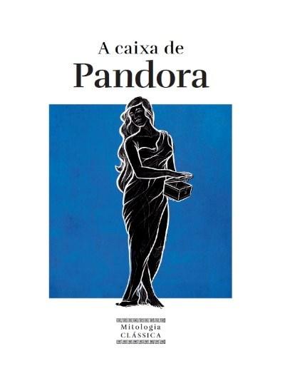 Mitologia Clássica - Ent. 7 A caixa de Pandora
