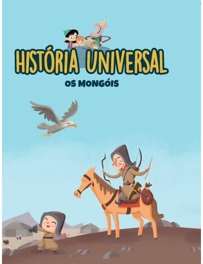 História Universal -Ent. 21 Os Mongólis
