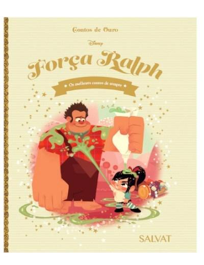Contos de Ouro Disney - Ent. 28 Força Ralph