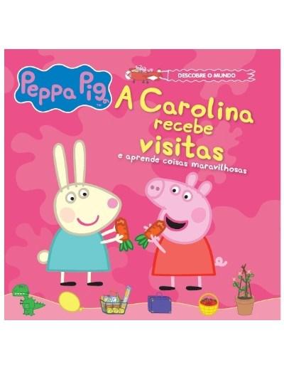 A Carolina recebe visitas e aprende coisas maravilhosas - Vol. 2 + oferta boneco Carolina