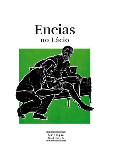 Mitologia Clássica Ent. 36 - Eneias no Lácio
