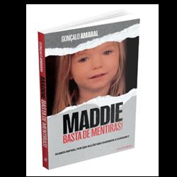 Maddie: Basta de Mentiras — 14 anos depois, por que razão não sabemos a verdade?
